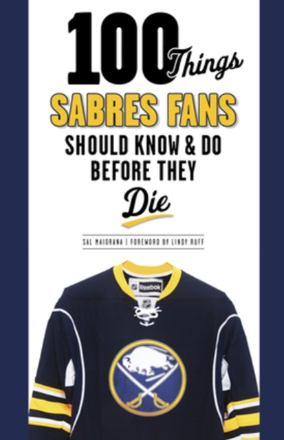 100 Things Sabres Fans Should Know & Do Before They Die first law 2 before they are hanged a