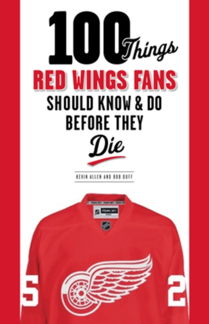 100 Things Red Wings Fans Should Know & Do Before They Die samuel richardson clarissa or the history of a young lady vol 8
