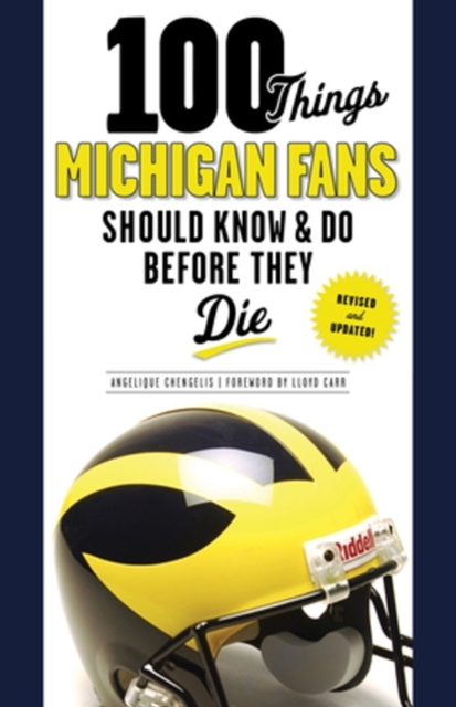 100 Things Michigan Fans Should Know & Do Before They Die seeing things as they are