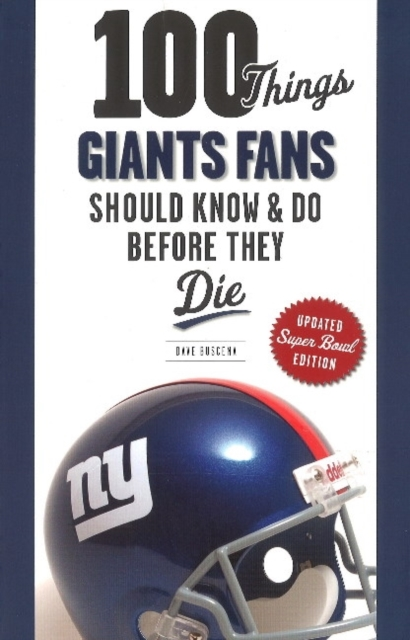 100 Things Giants Fans Should Know & Do Before They Die seeing things as they are