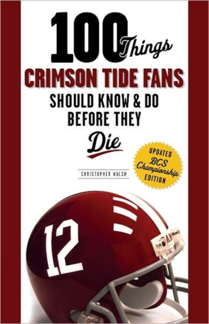 100 Things Crimson Tide Fans Should Know & Do Before They Die caleb williams or things as they are