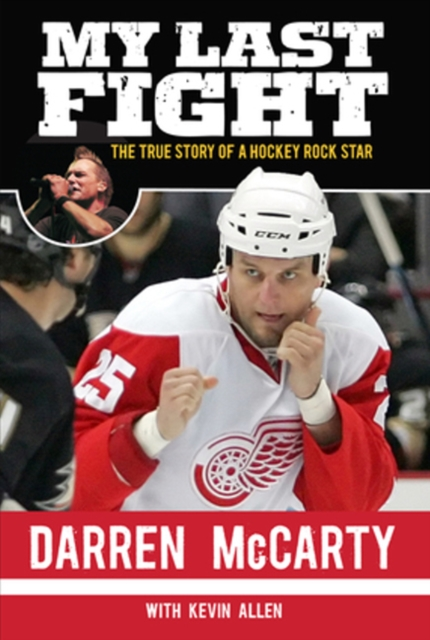 My Last Fight: The True Story of a Hockey Rock Star artemis fowl and the last guardian