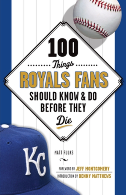 100 Things Royals Fans Should Know & Do Before They Die first law 2 before they are hanged a