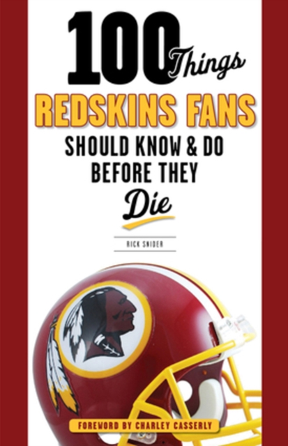 100 Things Redskins Fans Should Know & Do Before They Die 100 things bruins fans should know