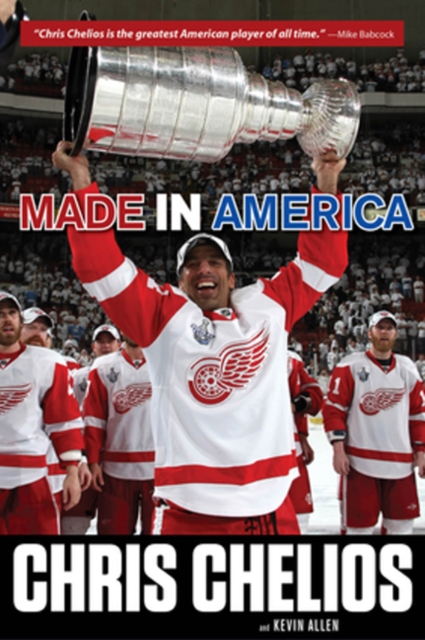 Chris Chelios: Made in America chris chelios made in america