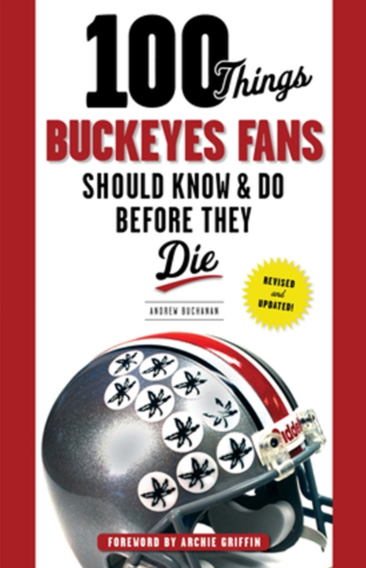 100 Things Buckeyes Fans Should Know & Do Before They Die seeing things as they are
