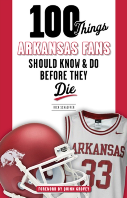 100 Things Arkansas Fans Should Know & Do Before They Die d bodhi стул arkansas