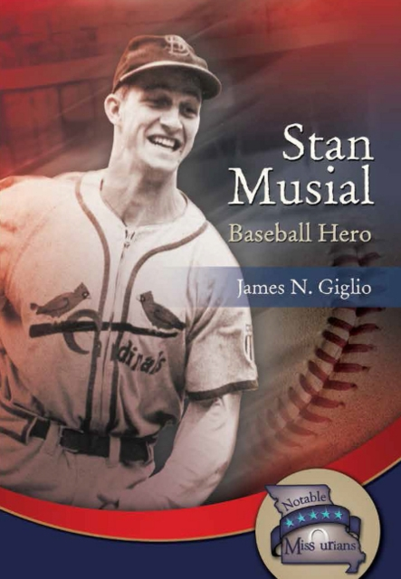 Stan Musial: Baseball Hero
