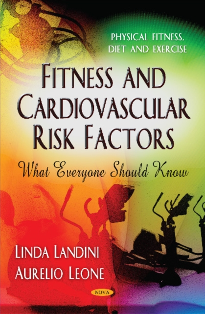 Fitness & Cardiovascular Risk Factors: What Everyone Should Know iran what everyone needs to know
