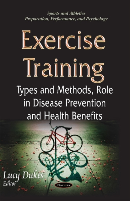 Exercise Training: Types & Methods, Role in Disease Prevention & Health Benefits