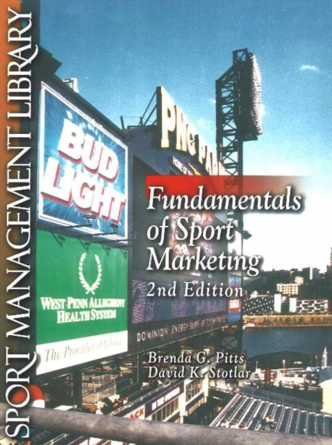 Fundamentals of Sport Marketing, 2nd Edition business fundamentals