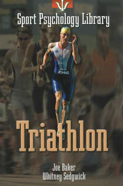 Sport Psychology Library -- Triathlon the triathlon training book