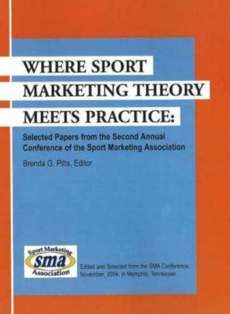 Where Sport Marketing Theory Meets Practice: Selected Papers from the Second Annual Conference of the Sport Marketing Association batman 66 meets the man from u n c l e
