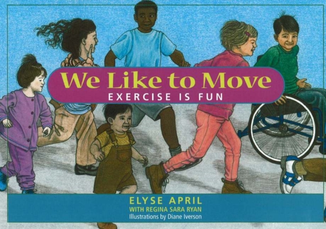 We Like To Move: Exercise is Fun samuel richardson clarissa or the history of a young lady vol 8