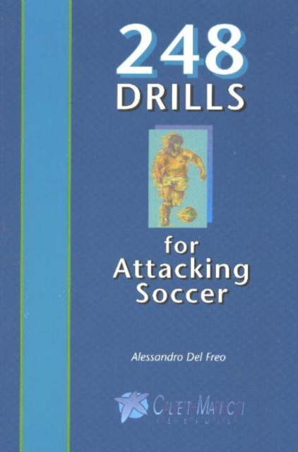248 Drills for Attacking Soccer