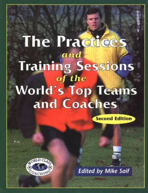 Practices & Training Sessions of the Worlds Top Teams & Coaches: Second Edition riggs r library of souls