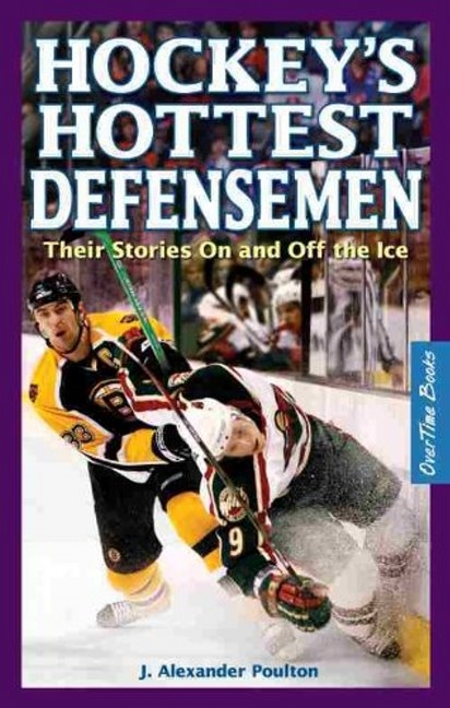 Hockeys Hottest Defensemen: Their Stories On & Off the Ice yellow ice hockey face mask ce certificate hockey helmet for player free shipping