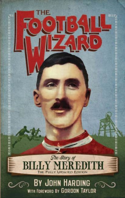 Football Wizard: The Story of Billy Meredith fallout 4 game of the year edition [xbox one]