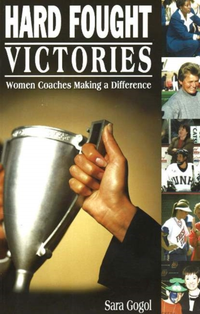 Hard Fought Victories: Women Coaches Making a Difference