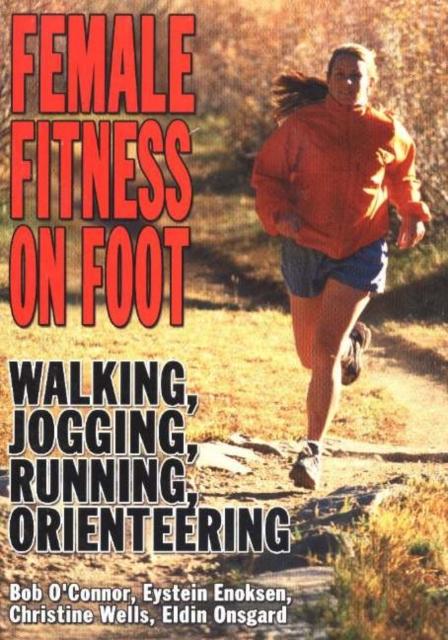 Female Fitness On Foot: Walking, Jogging, Running, Orienteering велотренажер bh fitness rhyno max program h4935