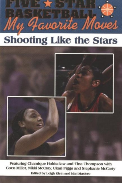 Five-Star Basketball: My Favorite Moves -- Shooting Like the Stars the power of five evil star