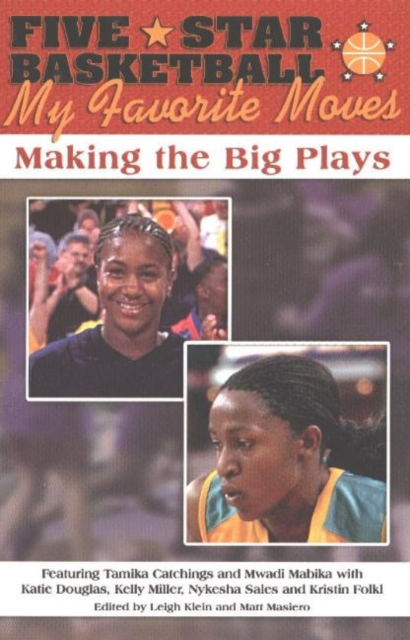 Five-Star Basketball: My Favorite Moves -- Making the Big Plays the power of five evil star