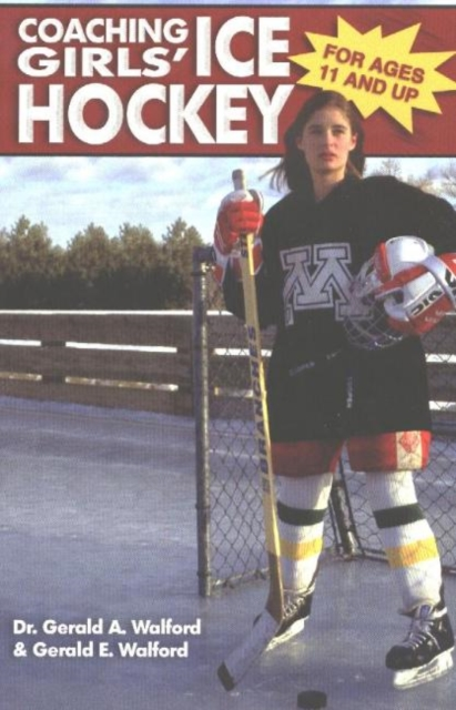 Coaching Girls Ice Hockey: For Ages 11 & Up