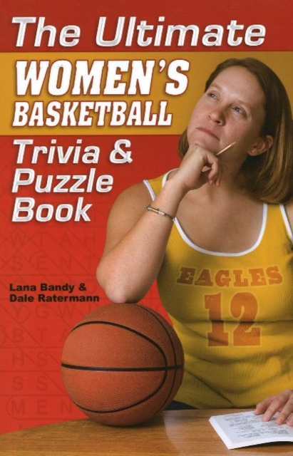 Ultimate Womens Basketball Trivia & Puzzle Book