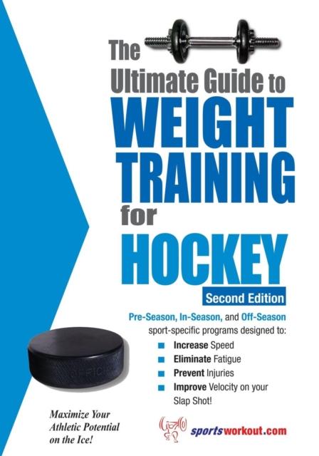Ultimate Guide to Weight Training for Hockey: 2nd Edition kitlee40100quar4210 value kit survivor tyvek expansion mailer quar4210 and lee ultimate stamp dispenser lee40100