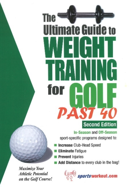 Ultimate Guide to Weight Training for Golf Past 40: 2nd Edition футболка рингер printio лето