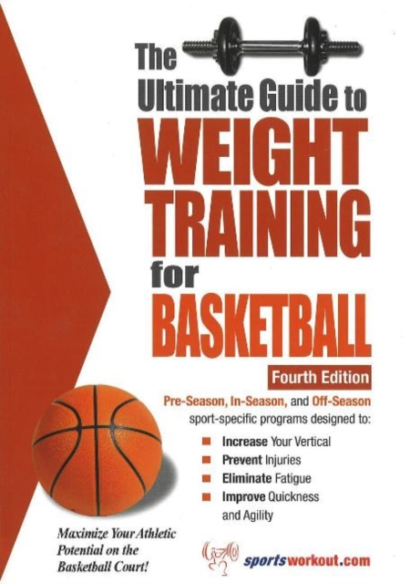 Ultimate Guide to Weight Training for Basketball, 4th Edition jason boyett pocket guide to the afterlife heaven hell and other ultimate destinations