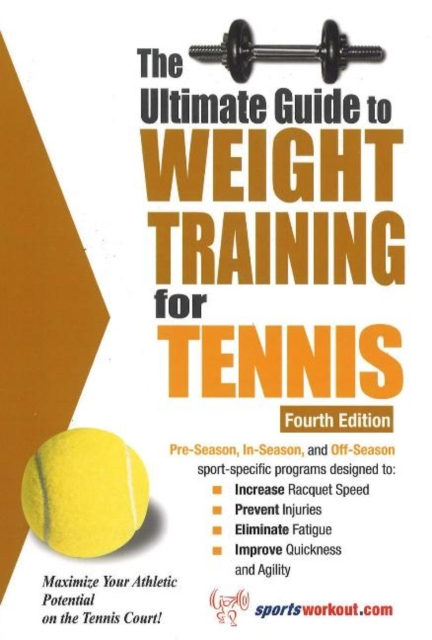 Ultimate Guide to Weight Training for Tennis: 4th Edition jason boyett pocket guide to the afterlife heaven hell and other ultimate destinations