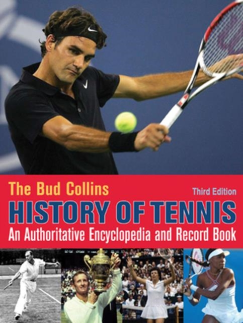 Bud Collins History of Tennis history year by year