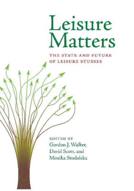 Leisure Matters: The State & Future of Leisure Studies clio in the italian garden – twenty–first century studies in historical methods and theoretical perspectives