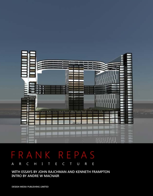 Frank Repas Architecture philip jodidio architecture in china