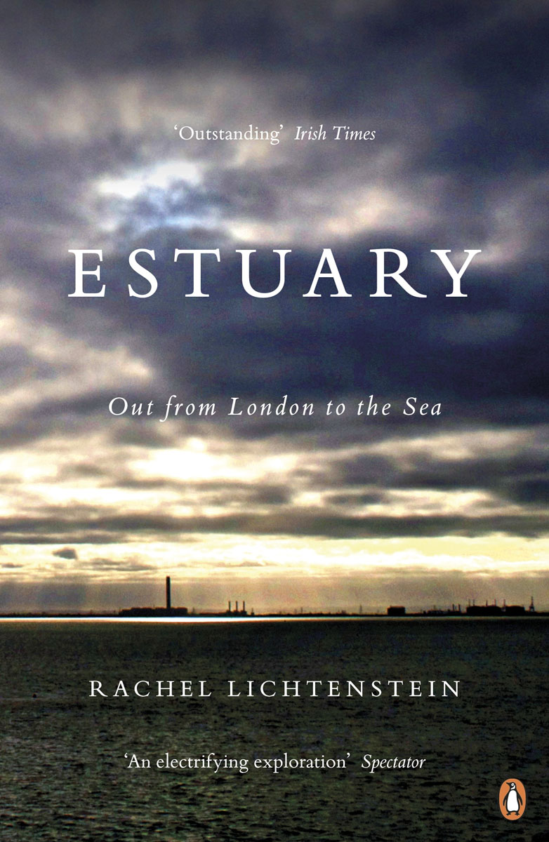 Estuary: Out from London to the Sea russia a journey to the heart of a land and its people