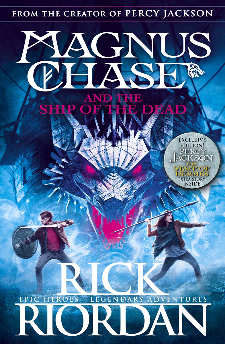 Magnus Chase and the Ship of the Dead (Book 3) magnus chase and the sword of summer