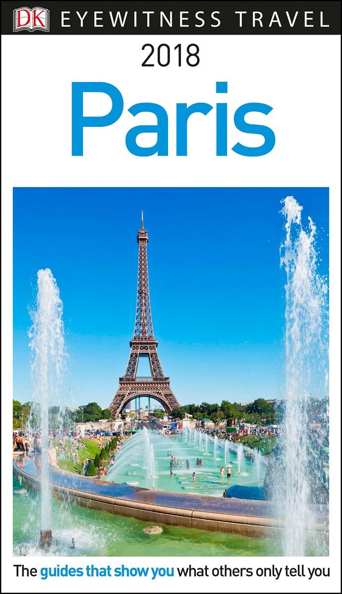 Фото DK Eyewitness Travel Guide Paris dk eyewitness top 10 travel guide scotland