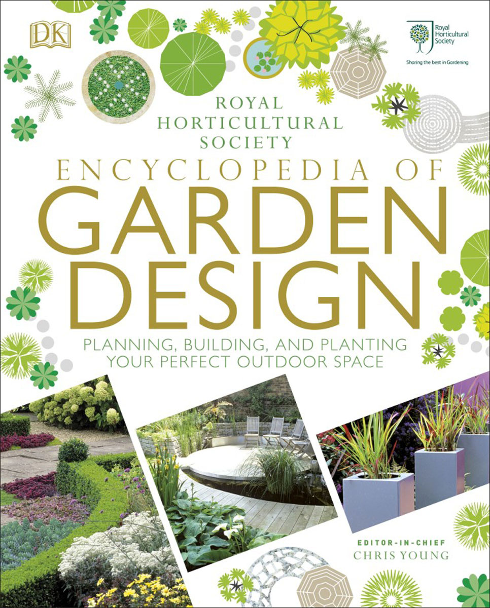 Encyclopedia of Garden Design: Planning, Building and Planting your Perfect Outdoor Space a landscape overview of antoniadis garden