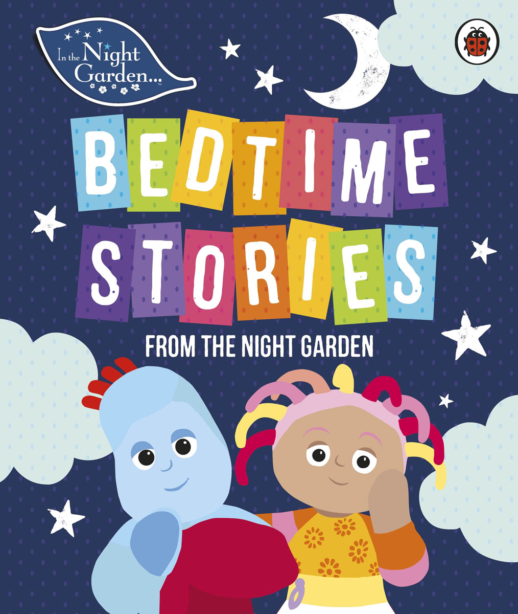 In the Night Garden: Bedtime Stories from the Night Garden in garden мармелад 10