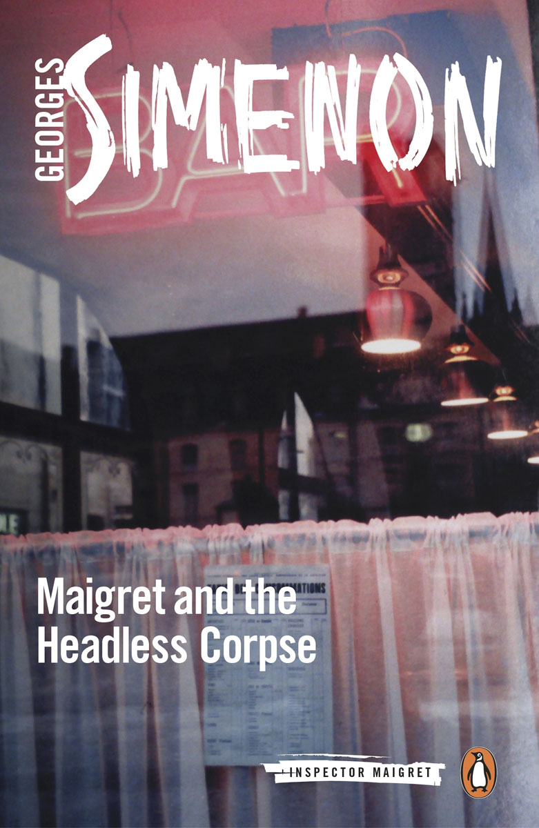 Maigret and the Headless Corpse: Inspector Maigret #47 root and canal morphology of third molar