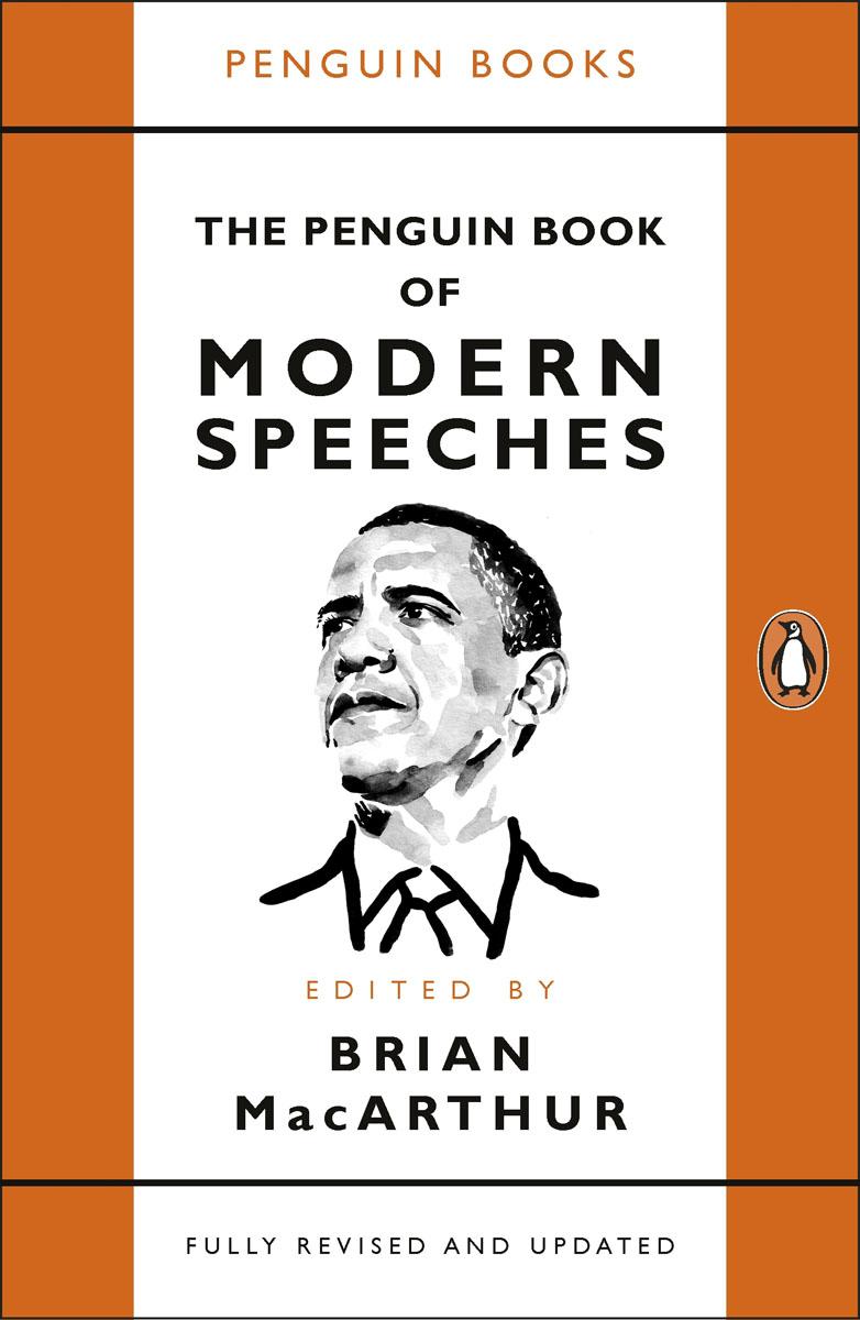 The Penguin Book of Modern Speeches (R/I) macarthur brian ed the penguin book of historic speeches