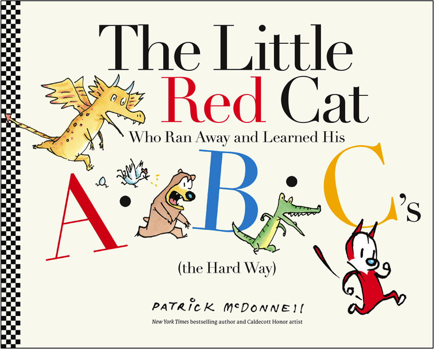 The Little Red Cat Who Ran Away and Learned His ABC's (The Hard Way) the girls take over