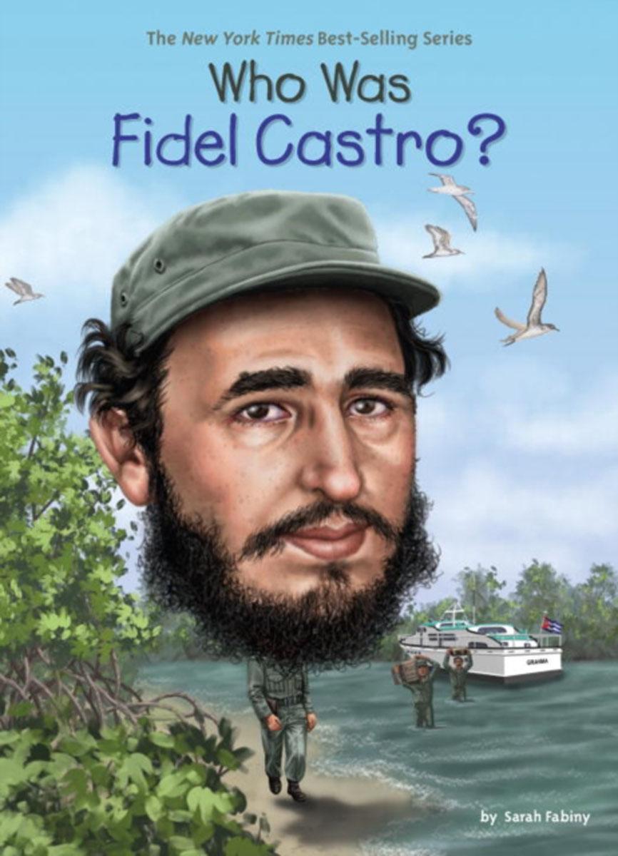 Who Was Fidel Castro? the autobiography of fidel castro