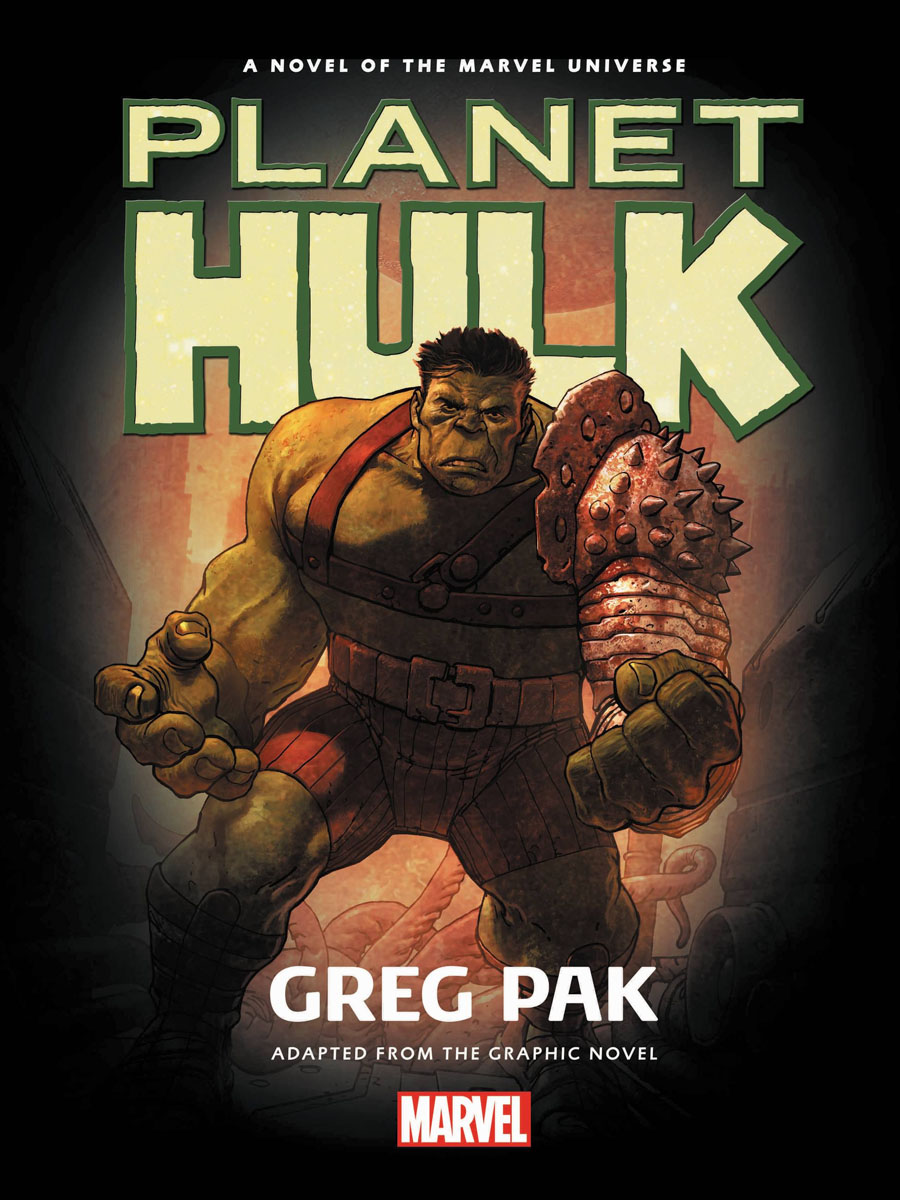 Planet Hulk Prose Novel hulk the junior novel