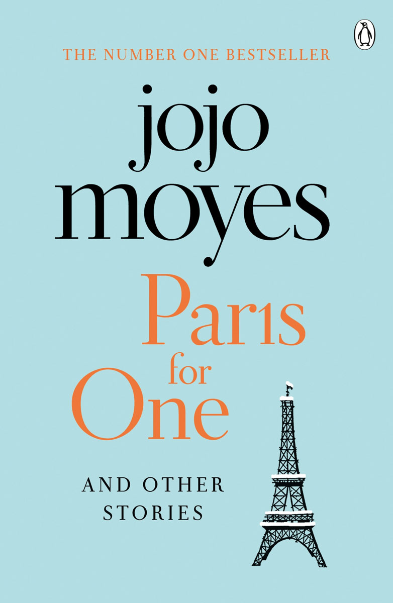 Paris for One and Other Stories moyes j the girl you left behind