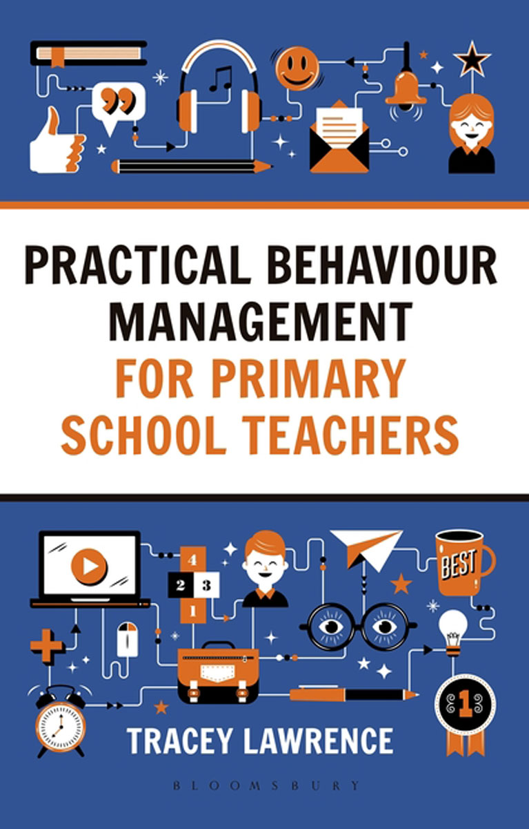 Practical Behaviour Management for Primary School Teachers michel chevalier luxury retail management how the world s top brands provide quality product and service support