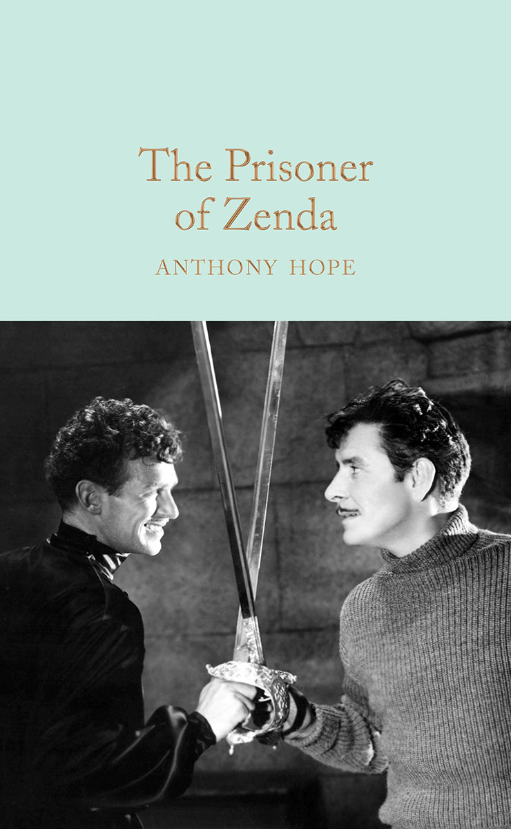 The Prisoner of Zenda энтони хоуп английский язык с энтони хоупом узник зенды anthony hope the prisoner of zenda