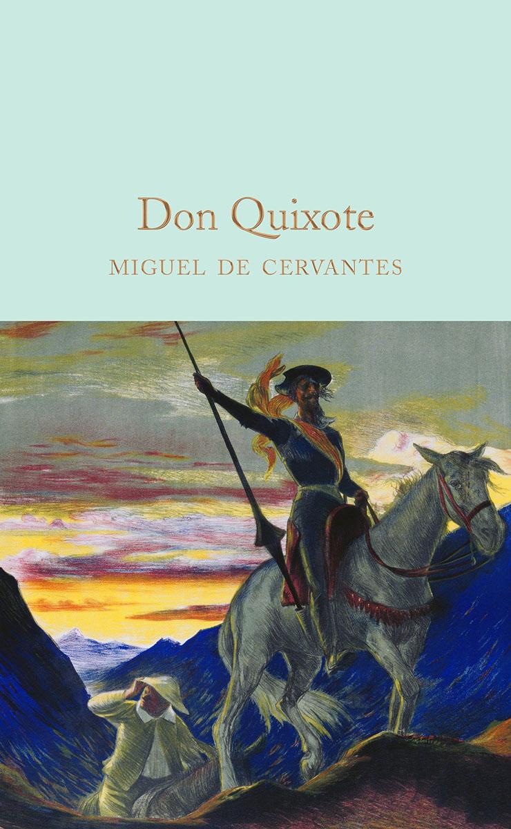 Don Quixote don quixote von la mancha