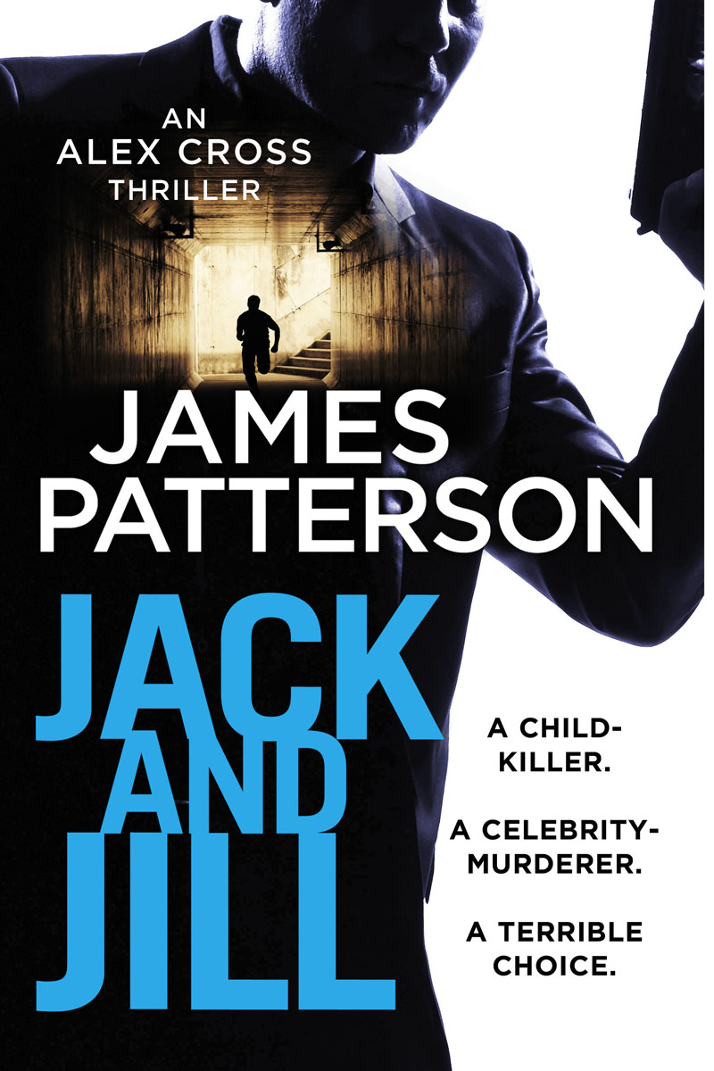 Jack and Jill (Alex Cross 3) found in brooklyn